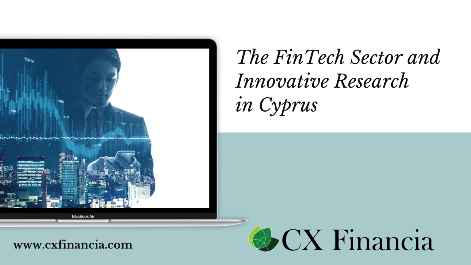 The FinTech Sector and Innovative Research in Cyprus | CX ...